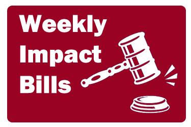 Weekly Impact Bills