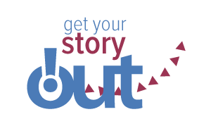 Get Your Story Out