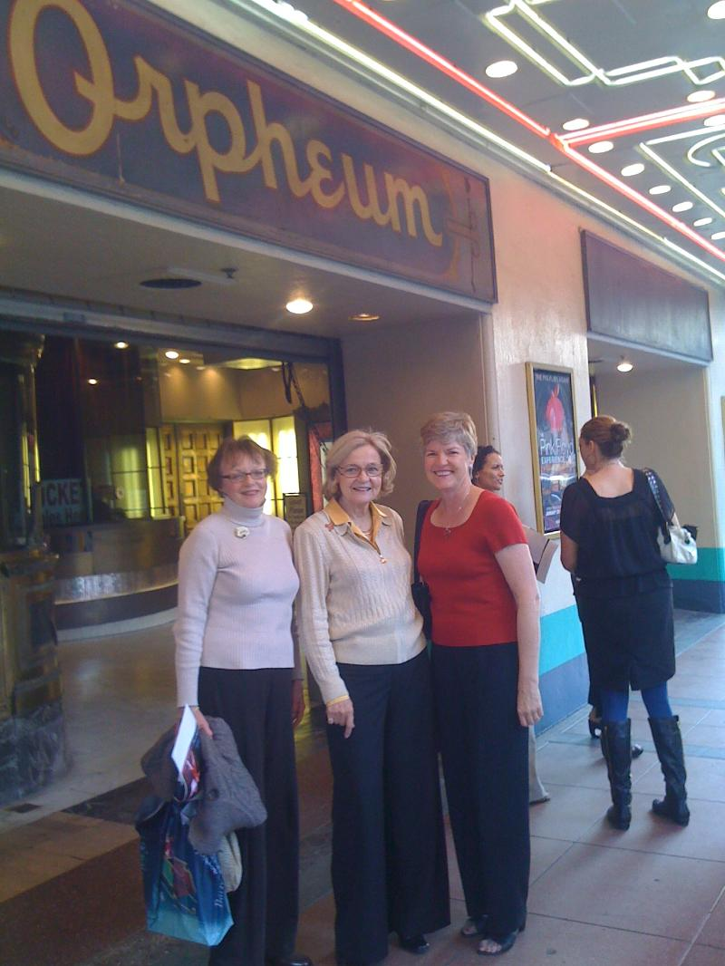 Pam, Janet, Julie outside the Orpheum