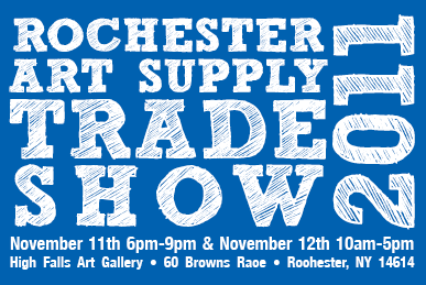 Reminder this weekend is rochester art supply 39 s trade for Craft supply trade shows