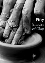 50 Shades of Clay