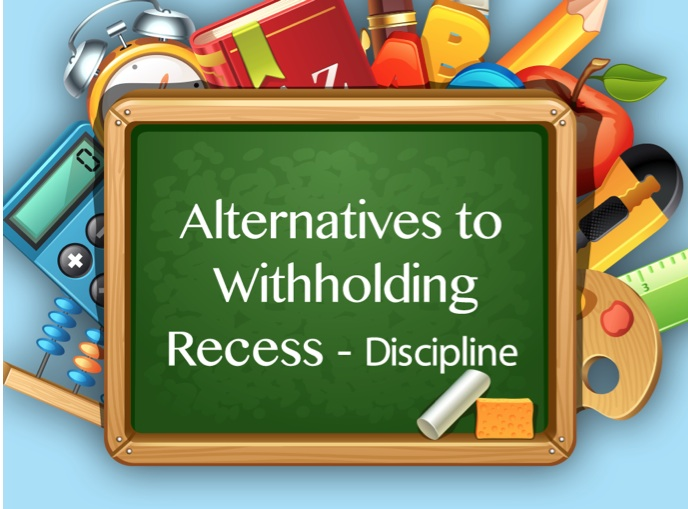 Alternatives to recess discipline