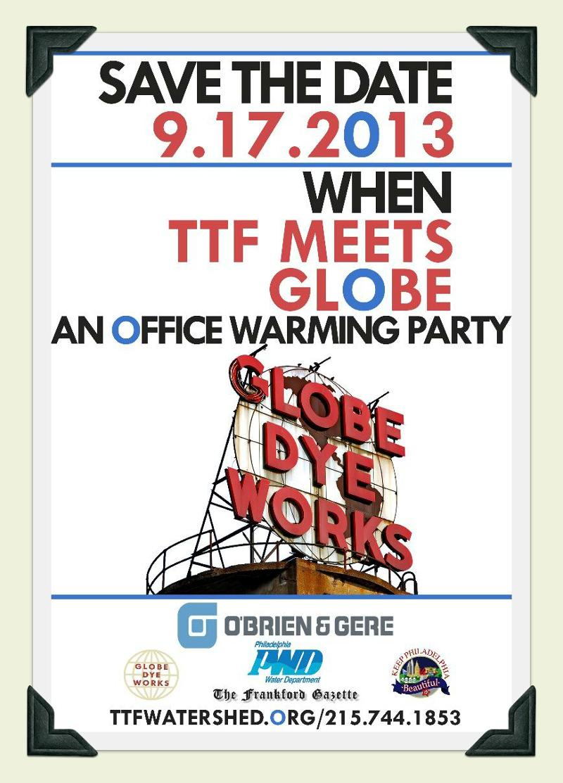 Save the Date TTF Watershed Partnership Office Warming