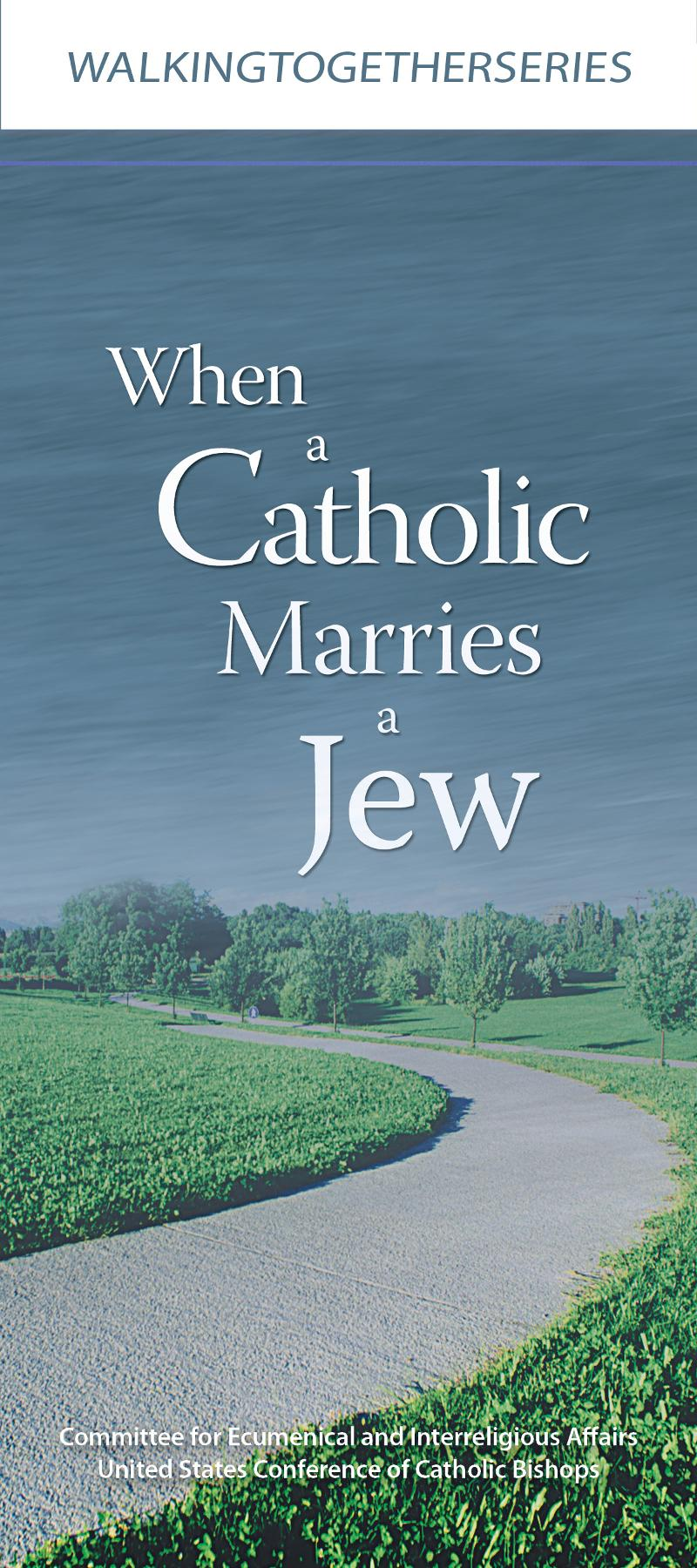 7-292 cover_When a Catholic Marries A Jew