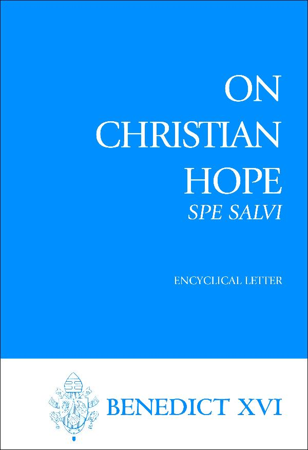 On Christian Hope (Spe Salvi)