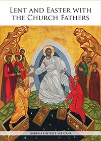 7-087 cover_Lent and Easter w Church Fathers