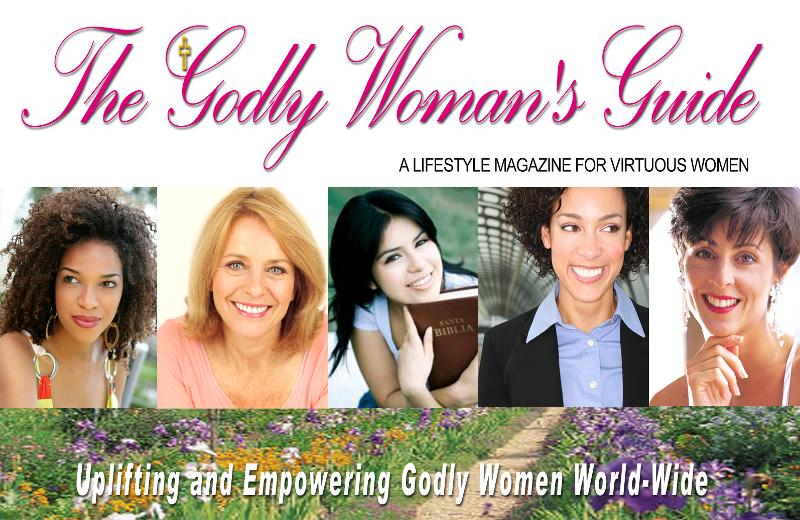 The Godly Woman 39 S Guide Winter 2011 Edition