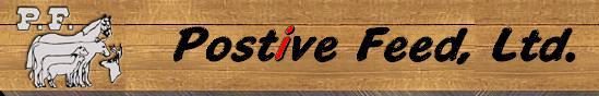 Positive feed