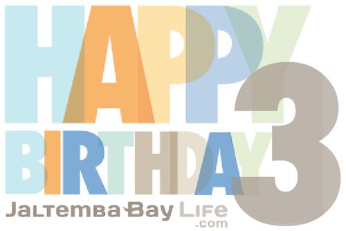 Happy 3rd Birthday Jaltemba Bay Life