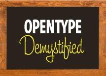 OpenType Demystified