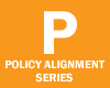 Policy Alignment Series