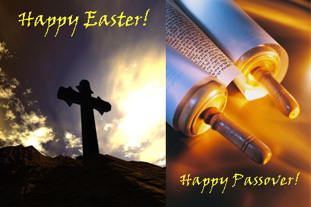 Happy Easter & Passover