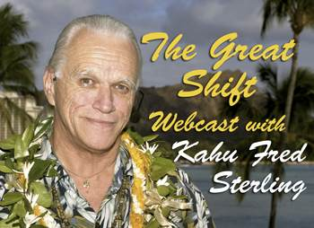 The Great Shift with Kahu Fred Sterling videocast