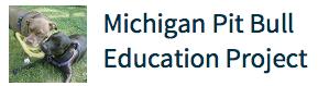 Michigan Pit Bull Education Project
