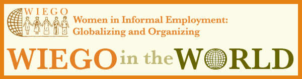 Women in Informal Employment: Globalizing and Organizing