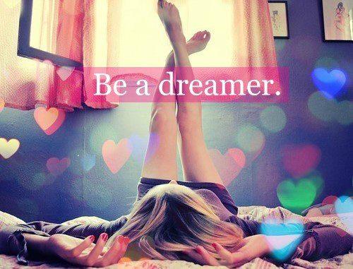 Be a Dreamer
