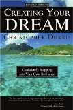 'Creating Your Dream' by Christopher Dorris