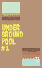 Underground Pool issue #1 cover