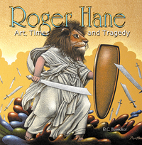 Roger Hane: Art, Time and Tragedy