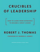 The Crucibles of Leadership