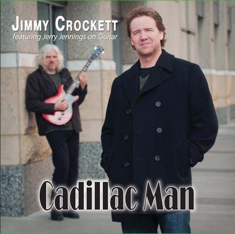 "Jimmy Crockett ""Cadillac Man"""