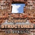 Beyond Structures