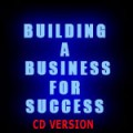 Building a Business for Success