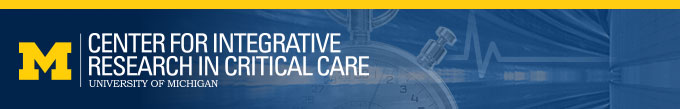 University of Michigan Center for Integrative Research in Critical Care