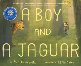 book cover showing the title a boy and a jaguar over a forest background with a small boy peaking behind one tree and a jaguar peaking from another