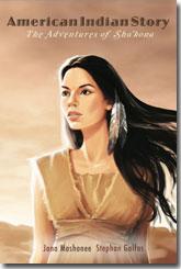 American Indian Story-The Adventures of Sha'kona by Jana Mashonee