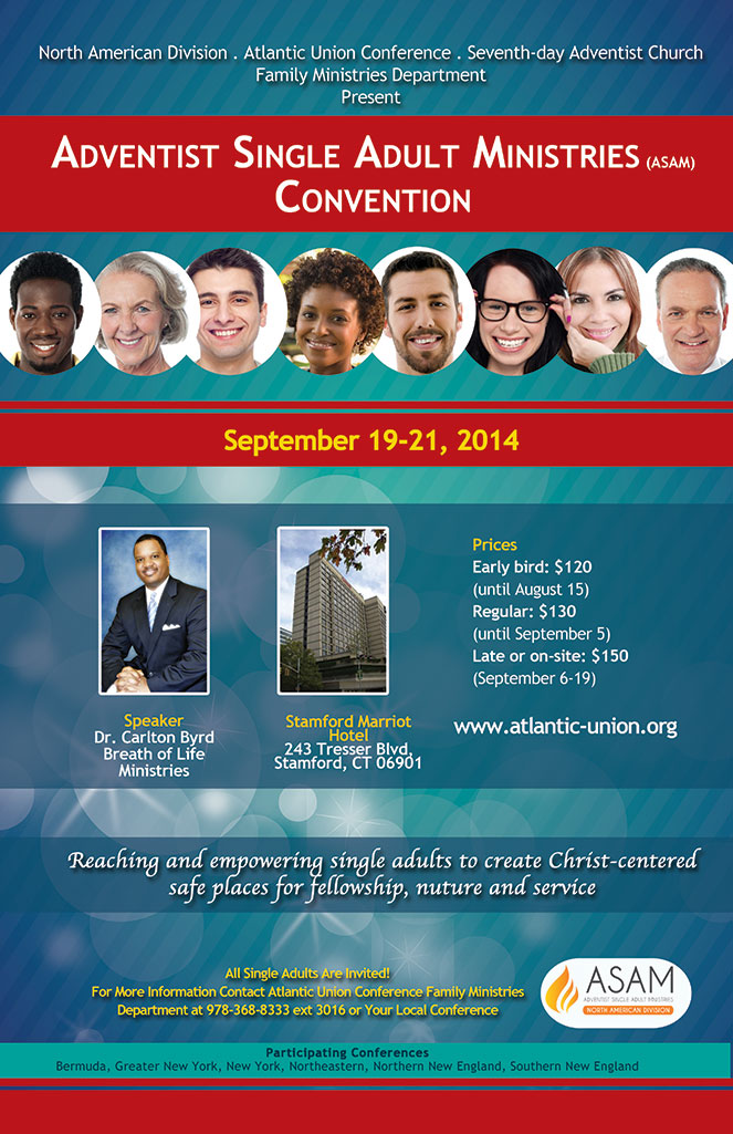 Register now for the Adventist Single Adult Ministries Convention (ASAM).  The keynote speaker is Carlton Byrd, speaker/director for Breath of Life ...