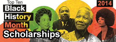 TOP 10 BLACK HISTORY MONTH SCHOLARSHIPS