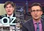 John Oliver with Dr. Oz in background