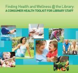 """Cover of """"Consumer Health Toolkit for Library Staff"""""""