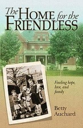 Cover of book, The Home for the Friendless