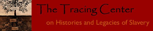Tracing Center on Histories and Legacies of Slavery