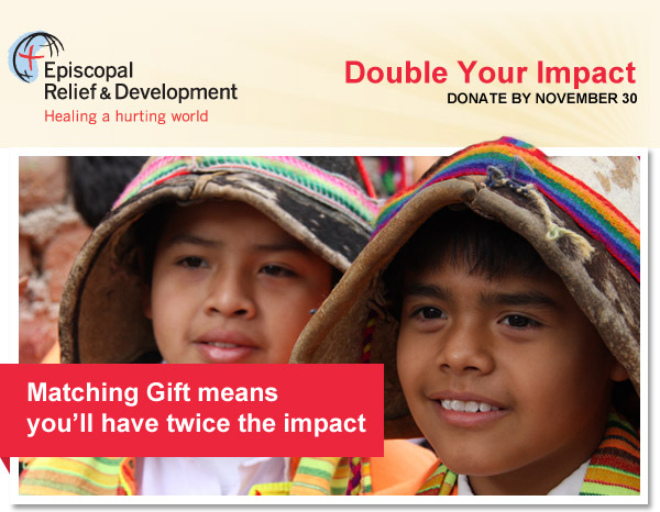 Double Your Impact with Episcopal Relief & Development