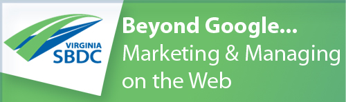 Beyond Google... Managing and Marketing on the Web