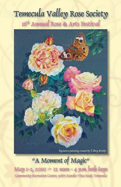 Temecula Valley Rose Society 16th annual arts & Rose Festival