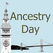 Ancestry Day SF