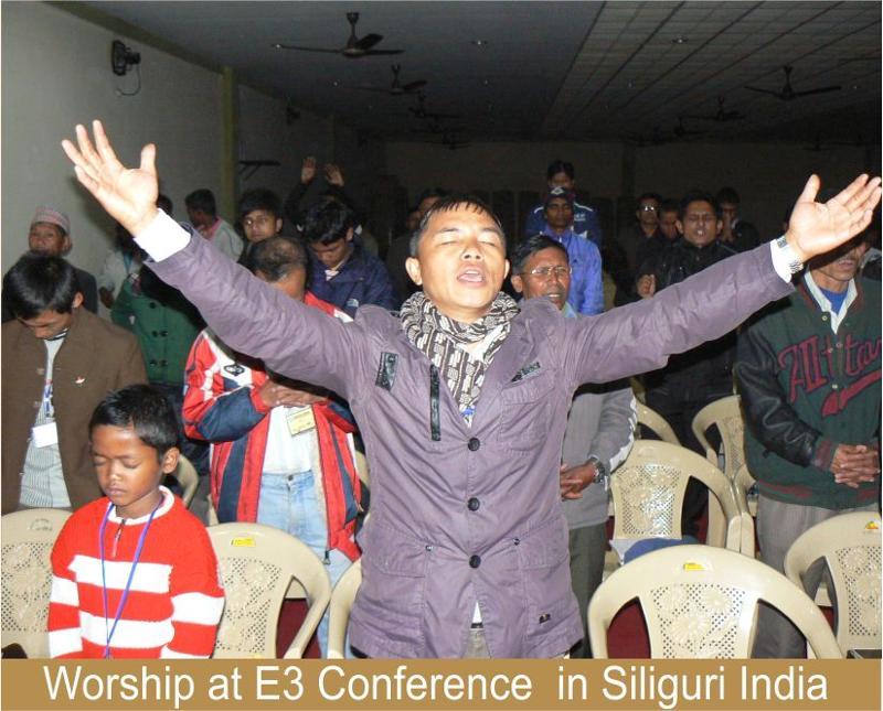 Worship at E3 Conference  in Siliguri India