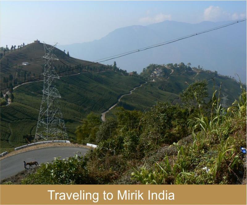 Traveling to Mirik India