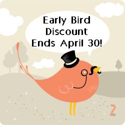 Early Bird April 30