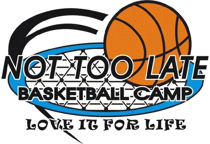 Not Too Late Basketball Camp Logo