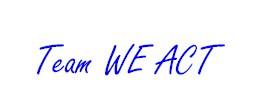 Team WE ACT Signature