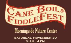 CANE BOIL & FIDDLEFEST at Morningside Nature Center