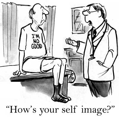 How's Your Self Image - Dr Al Is In