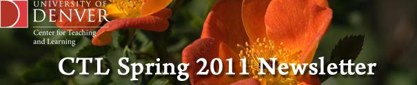 CTL Spring 2011 Newsletter