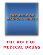 The Role of Medical Drugs by Jon Rappoport