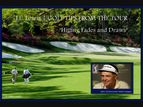 J.L. Lewis Golf Video Tip: Pitching - Ten Finger Grip